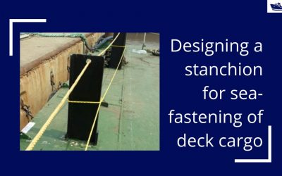 Designing a stanchion/stopper for sea-fastening of deck cargo