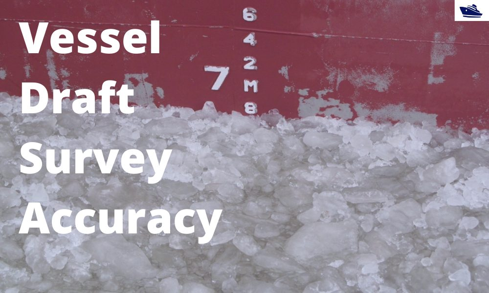 Vessel Draft Survey Accuracy